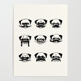 Moustaches of The Pug Poster
