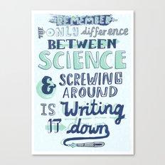 Science & Screwing Around Canvas Print