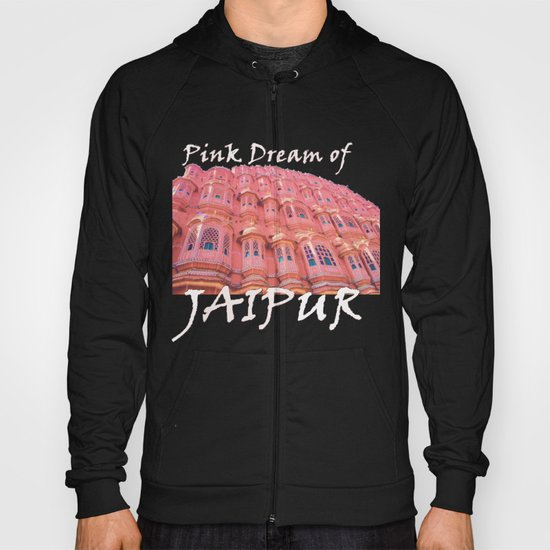 Pink Dream of JAIPUR Hoody