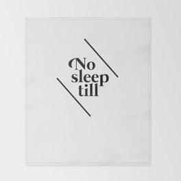 No Sleep Till Throw Blanket