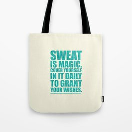 Lab No. 4 - Sweat Is Magic Cover Yourself In It Daily Gym Inspirational Quotes Poster Tote Bag