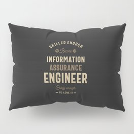 Information Assurance Engineer Pillow Sham