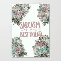 sarcasm Canvas Prints featuring Sarcasm by Sarah Brust