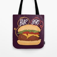 burger Tote Bags featuring Burger! by Chelsea Herrick