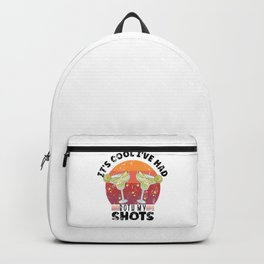 It's cool I've had both my shots vaccinated Backpack