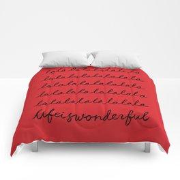 lalala Life is wonderful Comforters