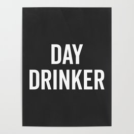 Day Drinker Funny Quote Poster