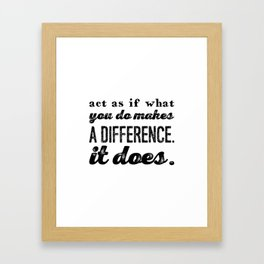 Make a difference Framed Art Print