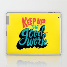 Keep up the -good- work. Laptop & iPad Skin