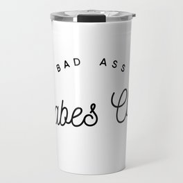 BAD ASS BABES CLUB W&B Travel Mug