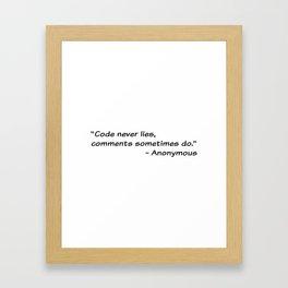 Code never lies Framed Art Print