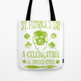 Trump St. Patrick's Day Sarcasm alcohol Gift Tote Bag