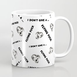 I Don't Give A Flying Fuck Coffee Mug