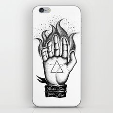 NEVER LOSE YOUR FIRE iPhone & iPod Skin