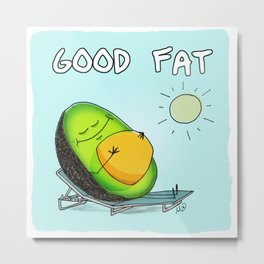 Good Fat - Avocado Belly Metal Print