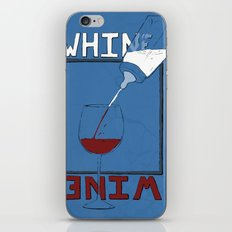 Whine to Wine iPhone & iPod Skin