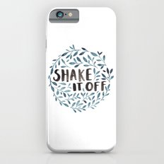 Shake It Off iPhone 6s Slim Case