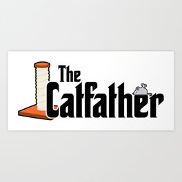 The Catfather - Cat Father Pussycat Meow Art Print