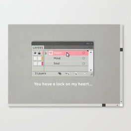 You have a lock on my heart Canvas Print