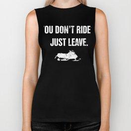 You Don't Ride? - Funny Snowmobile Design Biker Tank