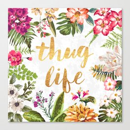 Thug Life - white version Canvas Print