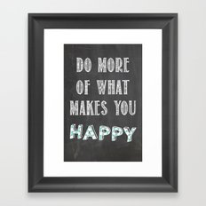 Quote, inspiration chalk board  Framed Art Print