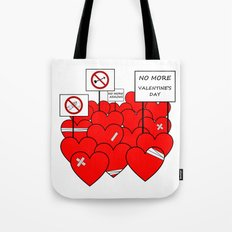 NO MORE VALENTINE'S DAY (love valentine) Tote Bag