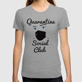 QuarantineSocialClub T-shirt