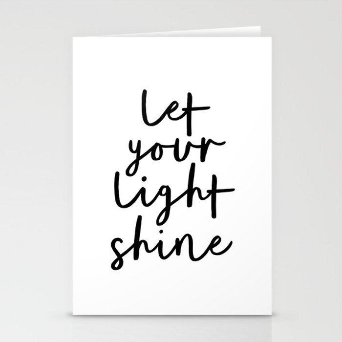 Let Your Light Shine black and white monochrome typography poster design home wall bedroom decor Stationery Cards