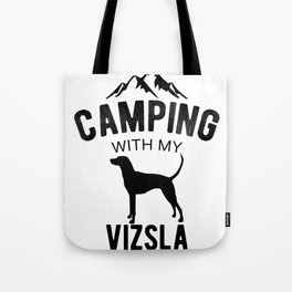 Camping With My Vizsla Dog Lover Magyar Vizsla Puppy Tote Bag