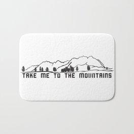 Take Me to the Mountains Bath Mat