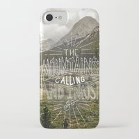 the mountains are calling iPhone & iPod Cases featuring The Mountains Are Calling by Sadie A. Design