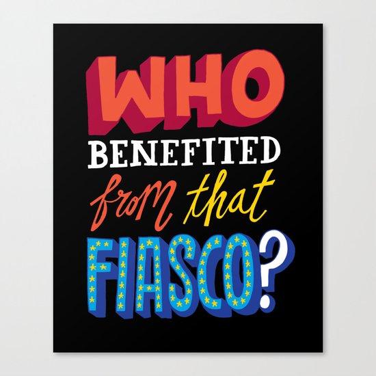 This Fiasco Canvas Print