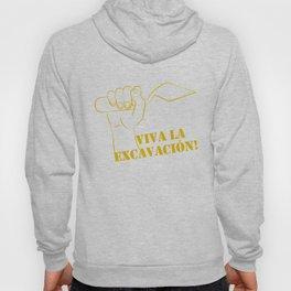 Viva la excavation #2 Hoody