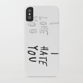 I LOVE YOU \ I HATE YOU iPhone Case