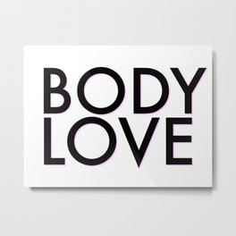 body love Metal Print