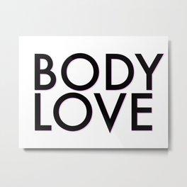 body love Metal Print