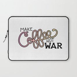 Coffee Not War (Sunset) Laptop Sleeve