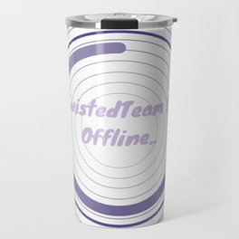 Currently Offline Travel Mug