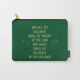 The peace of thy children Carry-All Pouch