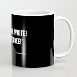 "Breaking Bad ""Yeah Science"" quote Coffee Mug"