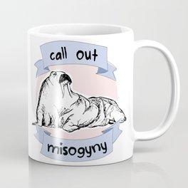 Call Out Misogyny Coffee Mug