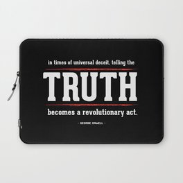 Telling the Truth is a Revolutionary Act Laptop Sleeve