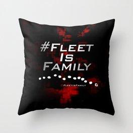 FLEET IS FAMILY Throw Pillow