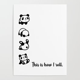 This is How I roll Pandas Poster