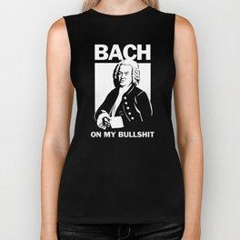 Bach On My Bullshit Biker Tank
