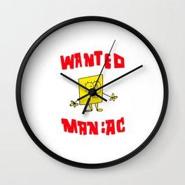 Wanted Maniac Wall Clock