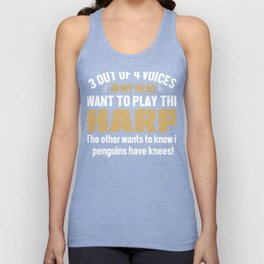 Harp Player Voices In My Head  Unisex Tank Top