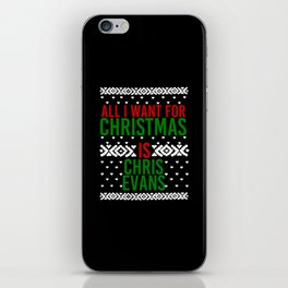 All I Want For Christmas (Chris Evans) iPhone Skin