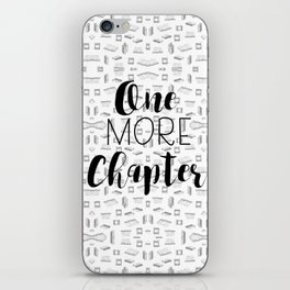 One More Chapter (Black) iPhone Skin